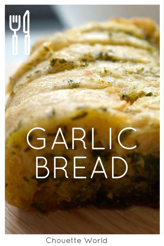 Ma recette du Garlic Bread / Pain à l'Ail
