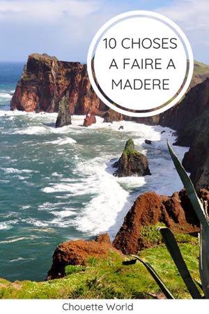 Visiter Madère : que faire à Madère ?