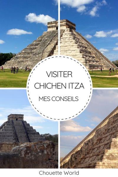 Visiter Chichen Itza
