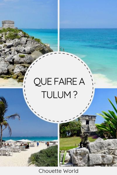 Que faire à Tulum ?