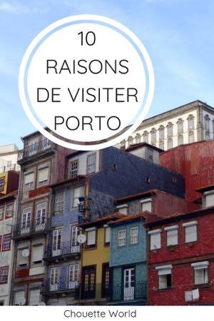 Visiter Porto : 10 bonnes raisons