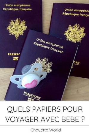 Quels papiers d'identité pour voyager avec bébé ?
