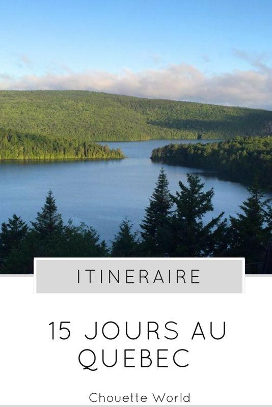 15 jours au Quebec : itinéraire