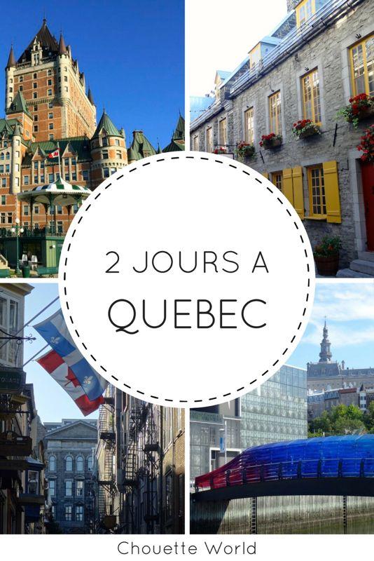 Visiter Quebec City en 2 jours : conseils et bonnes adresses