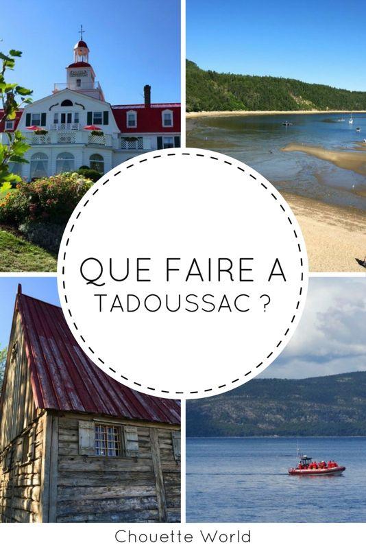 Que faire à Tadoussac, Quebec ?