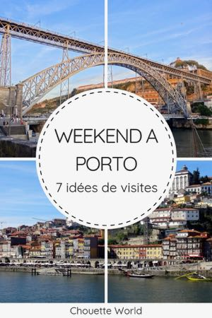 Un weekend à Porto : que faire ?