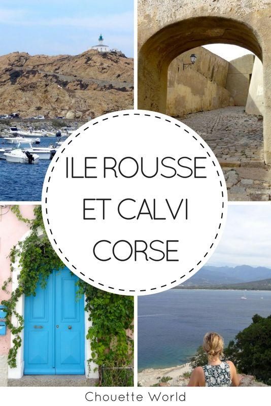 Visiter l'Ile Rousse et Calvi