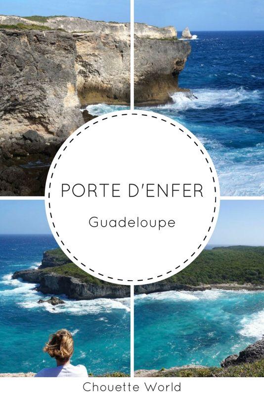 Porte d'Enfer et trace des falaises Guadeloupe