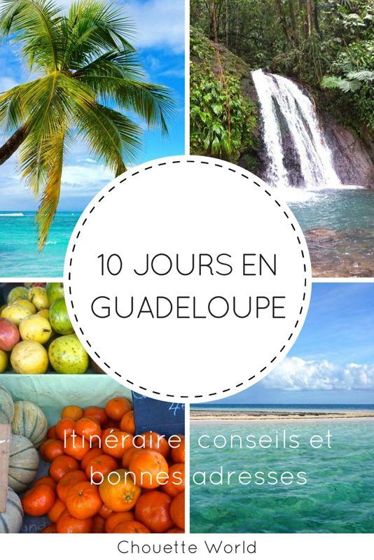 10 jours en guadeloupe : itinéraire et conseils