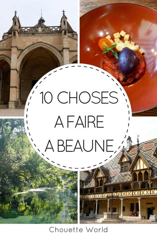 10 choses à faire à Beaune