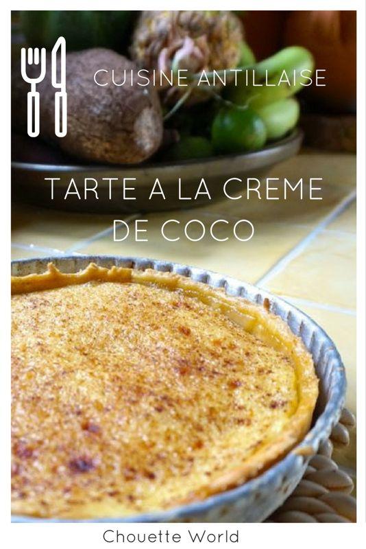 Tarte à la crème de coco - cuisine antillaise