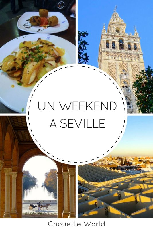 Weekend à Séville : que faire