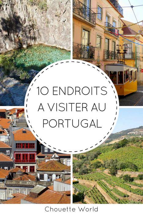 10 lieux à visiter au Portugal