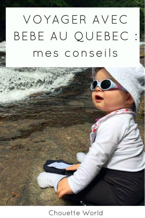 Voyager au Québec avec bébé : mes conseils