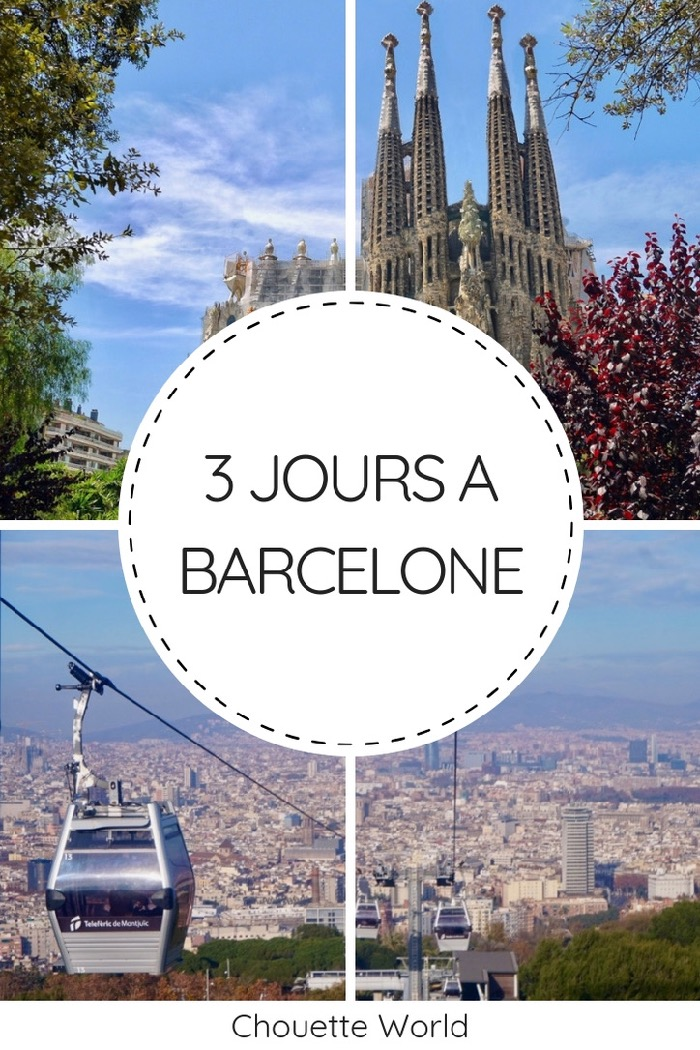 3 jours à Barcelone