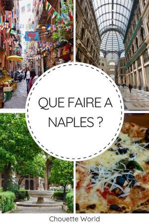 Visiter Naples en 2 jours