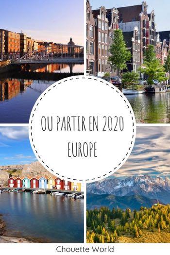 Ou partir en 2020 en Europe ?