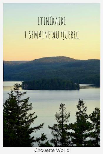 1 semaine au Québec : que faire ?